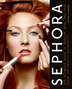 sephora-the-ultimate-guide-to-makeup-skin-and-hair-from-the-beauty-authority